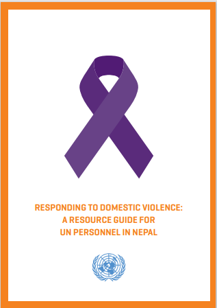 Responding to Domestic Violence: A Resource Guide for UN Personnel in Nepal