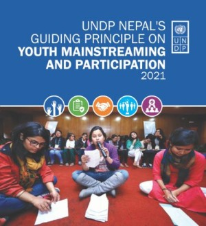 UNDP Nepal's Guiding Principles on Youth Mainstreaming and Participation