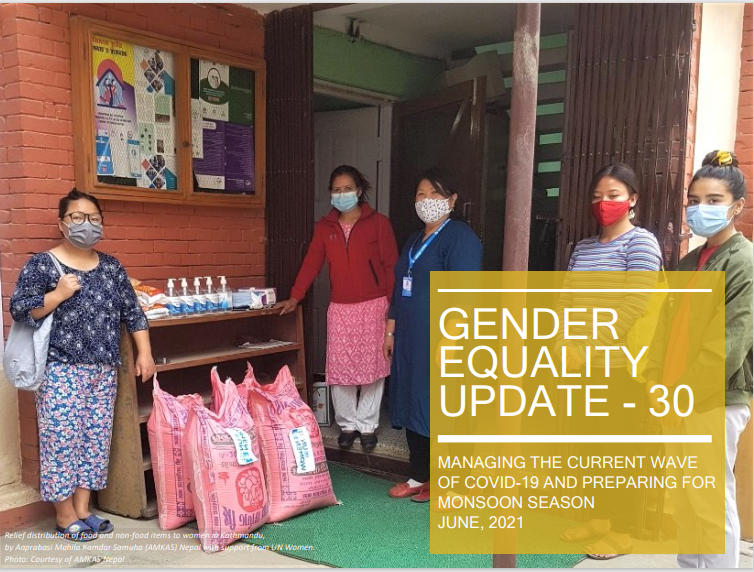 Managing the current wave of COVID-19 and preparing for monsoon season, Gender Equality Update 30
